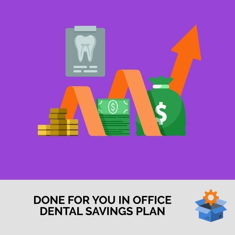 Done For You In Office Dental Savings Plan