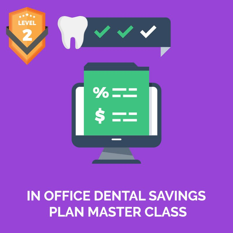 In Office Dental Savings Plan Master Class