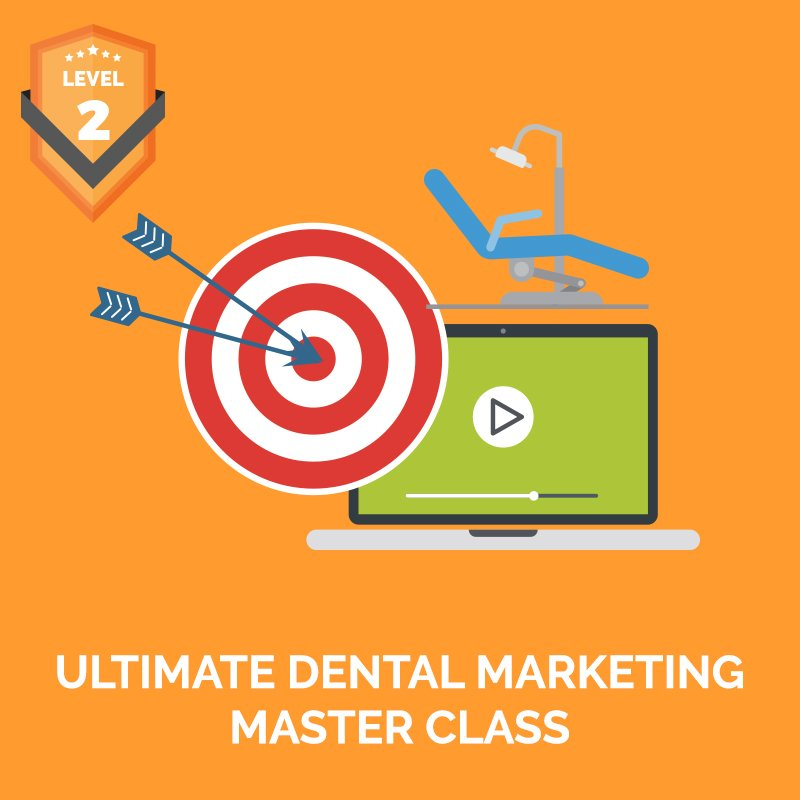 Ultimate Dental Marketing Master Class